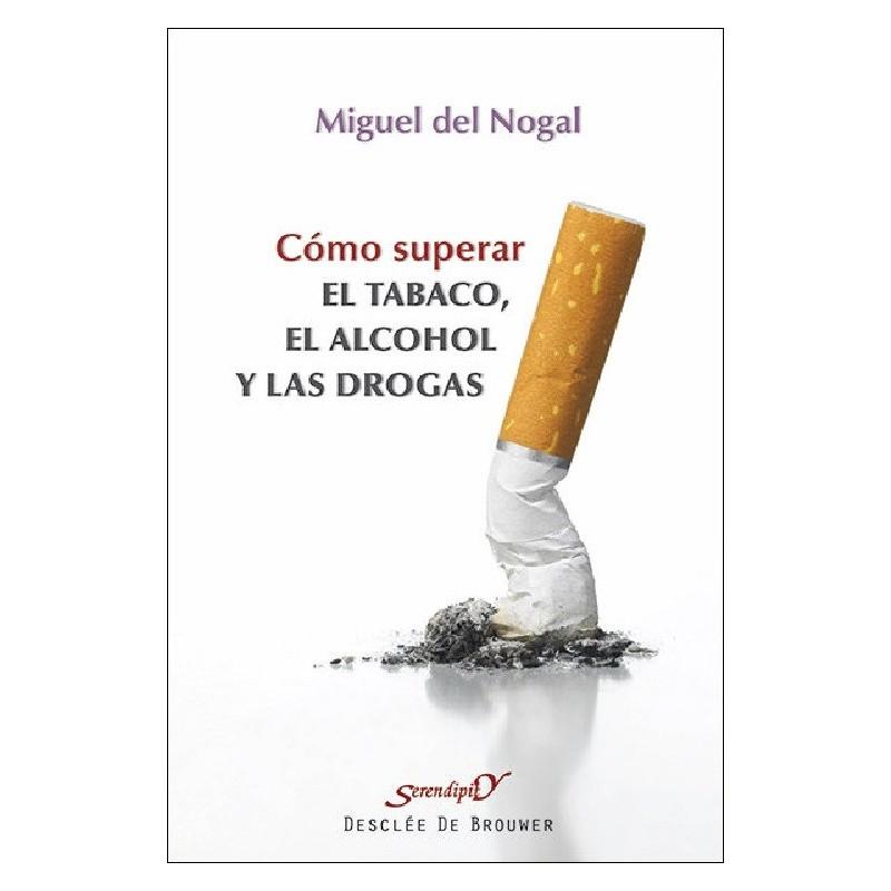 Cómo superar el tabaco, el alcohol y las drogas