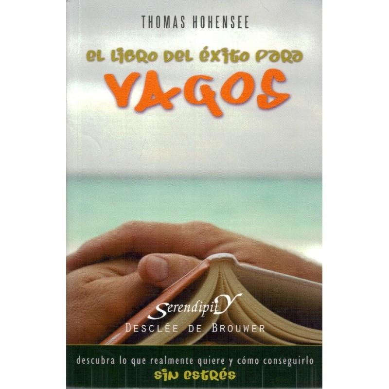 El libro del éxito para vagos