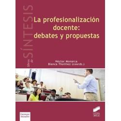 La profesionalización docente: debates y propuestas