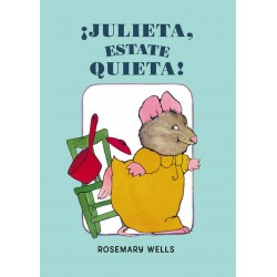 ¡Julieta estate quieta!