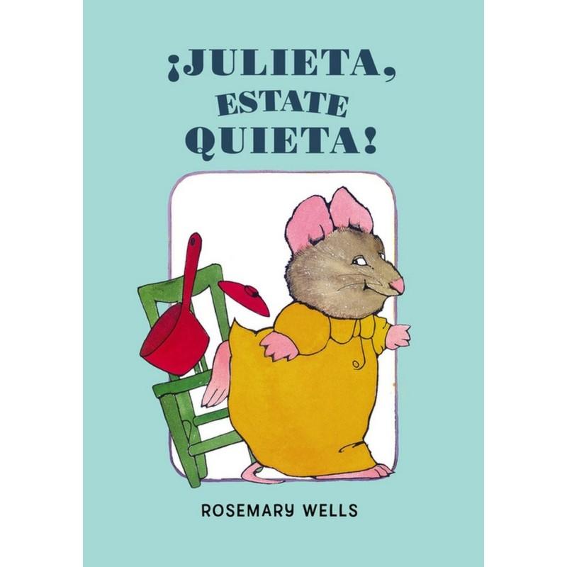 ¡Julieta estate quieta!