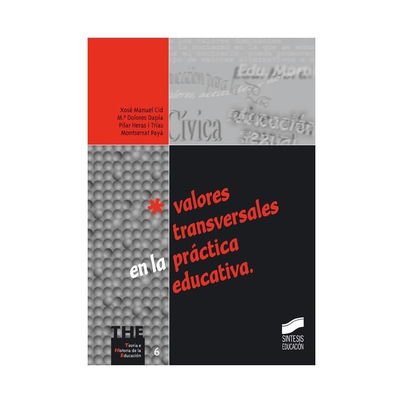 Valores transversales en la práctica educativa