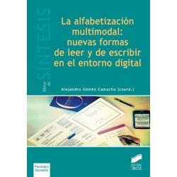 La alfabetización multimodal: nuevas formas de leer y escribir en el entorno digital