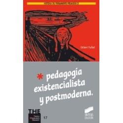 Pedagogía existencialista y postmoderna