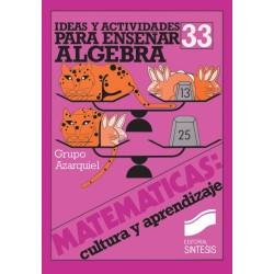 Ideas y actividades para enseñar algebra