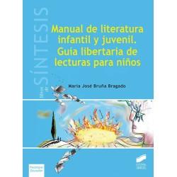 Manual de literatura infantil y juvenil. Guía libertaria de lectura para niños