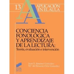 Conciencia fonológica y aprendizaje de la lectura: Teoría, evaluación e intervención
