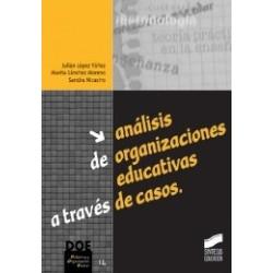 Análisis de organizaciones educativas a través de casos