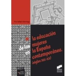 La educación de las mujeres en la España contemporanea (siglos XIX y XX)