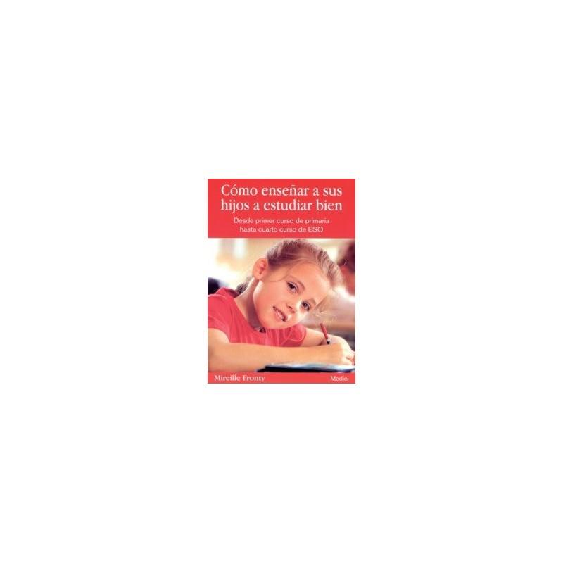 Cómo enseñar a sus hijos a estudiar bien