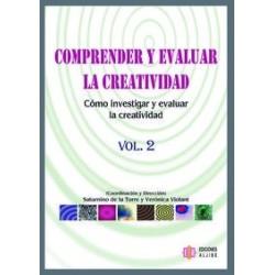 Comprender y evaluar la creatividad. Vol.2