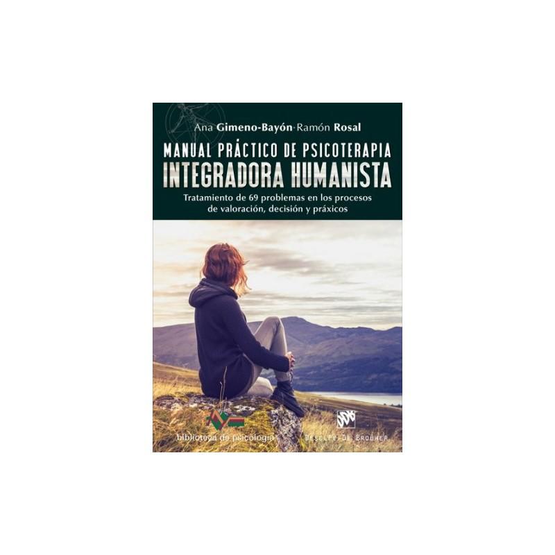 Manual práctico de psicoterapia integradora humanisa