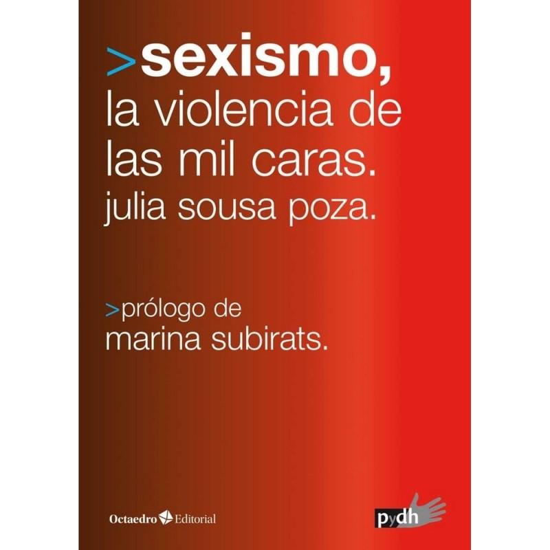 Sexismo, la violencia de las mil caras