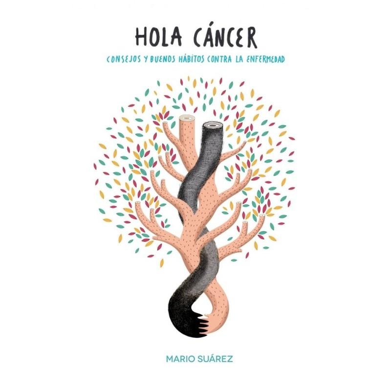 Hola, cáncer