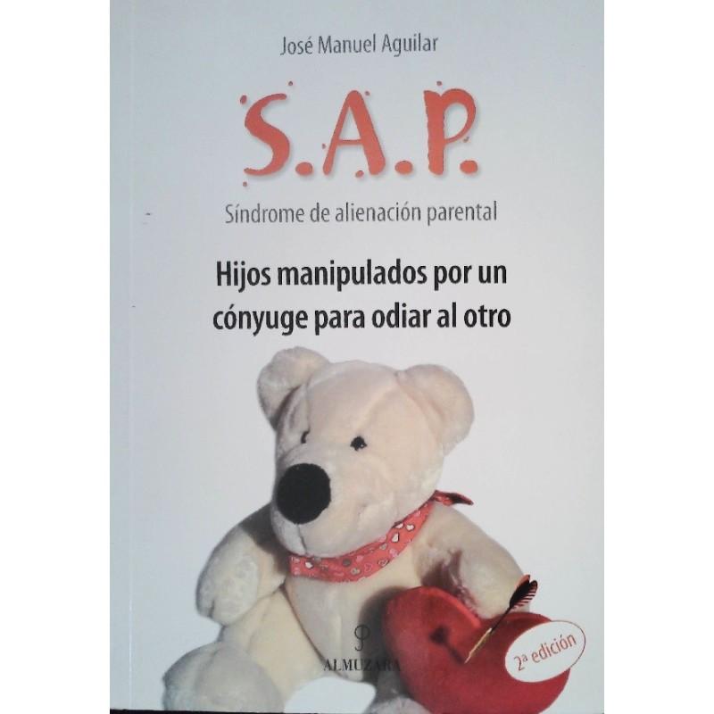 S.A.P. Síndrome de alienación parental
