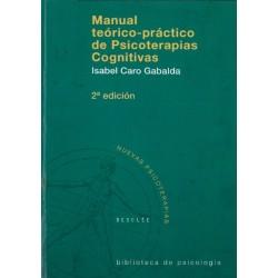 Manual teórico-práctico de psicoterapias cognitivas