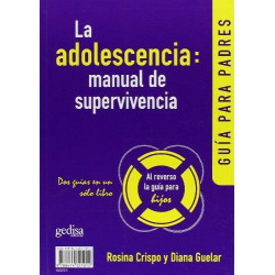 La adolescencia: manual de supervivencia