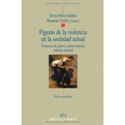 Figuras de la violencia en la sociedad actual