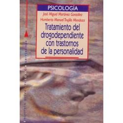 Tratamiento del drogodependiente con trastornos de la personalidad