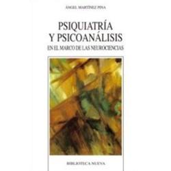 Psiquiatría y psicoanálisis en el marco de las neurociencias
