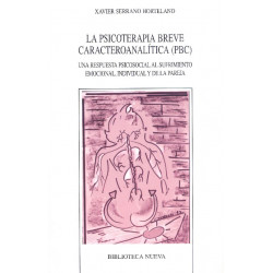 La psicoterapia breve caracteroanalítica (PBC)