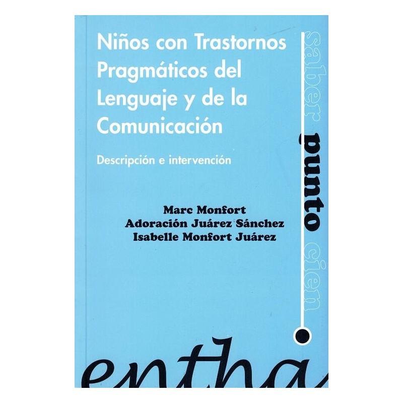 Niños con trastornos pragmáticos del lenguaje y de la comunicación