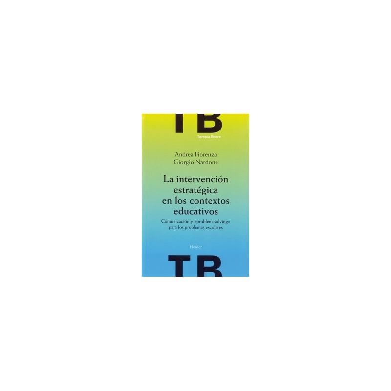 La intervención estratégica en los contextos educativos