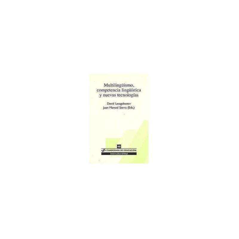 Multilingüismo, competencia lingüística y nuevas tecnologías