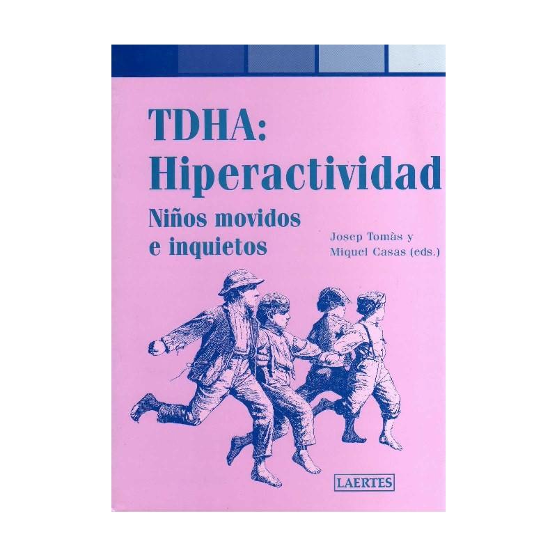 TDHA: Hiperactividad