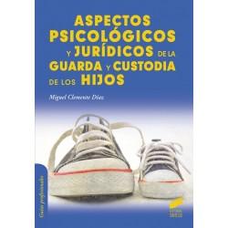 Aspectos psicológicos y jurídicos de la guarda y custodia de los hijos