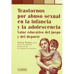 Tratornos por abuso sexual en la infancia y la adolescencia
