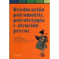 Reeducación psicomotriz, psicoterapia y atención precoz