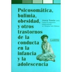Psicosomática, bulimia, obesidad y otros trastornos de la conducta en la infancia y la adolescencia