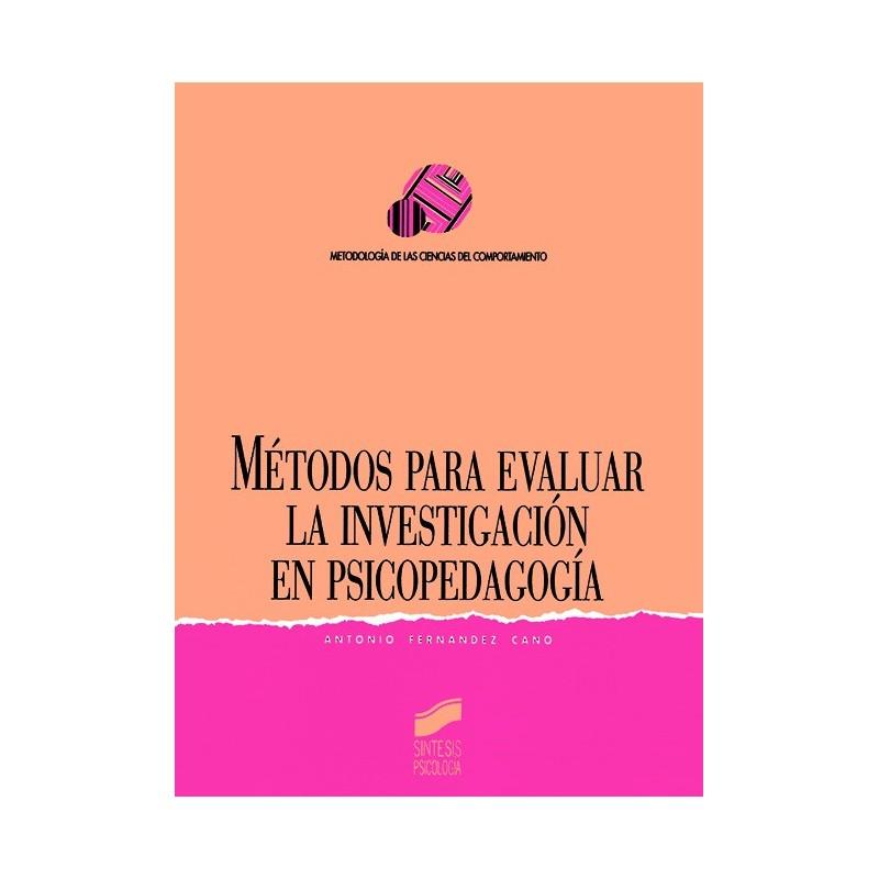 Métodos para evaluar la investigación en psicología y pedagogía