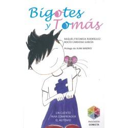 Bigotes y Tomás