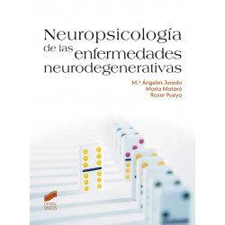 Neuropsicología de las enfermedades neurodegenerativas