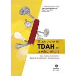El lado oculto del TDAH en la edad adulta