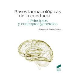 Bases farmacológicas de la conducta