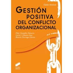 Gestión positiva del conflicto organizacional