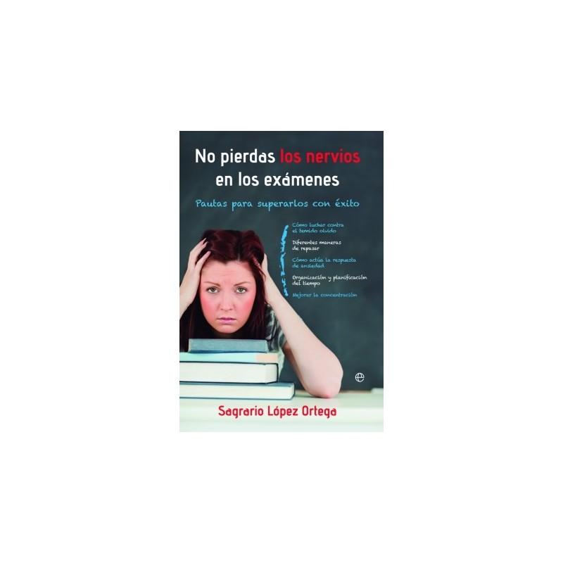 No pierdas los nervios en los exámenes