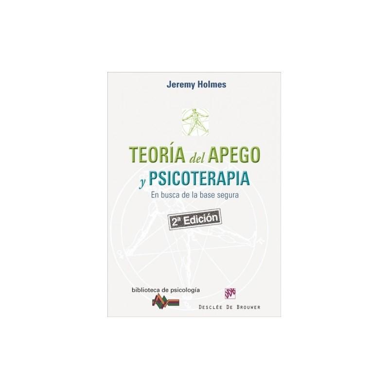 Teoría del apego y psicoterapia