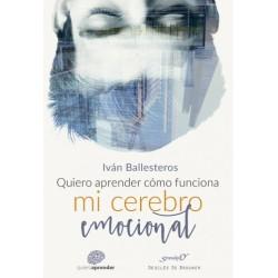 Quiero aprender cómo funciona mi cerebro emocional