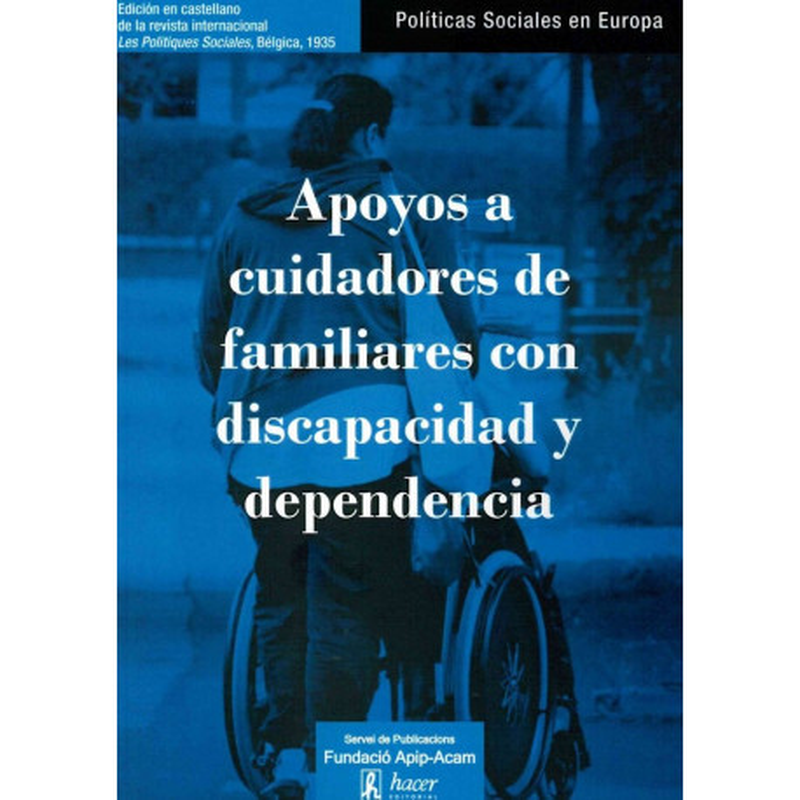 Apoyos a cuidadores de familiares con discapacidad y dependencia