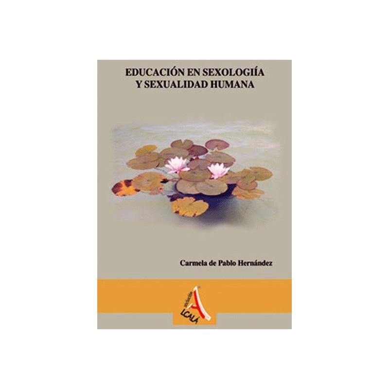 Educación en sexología y sexualidad humana