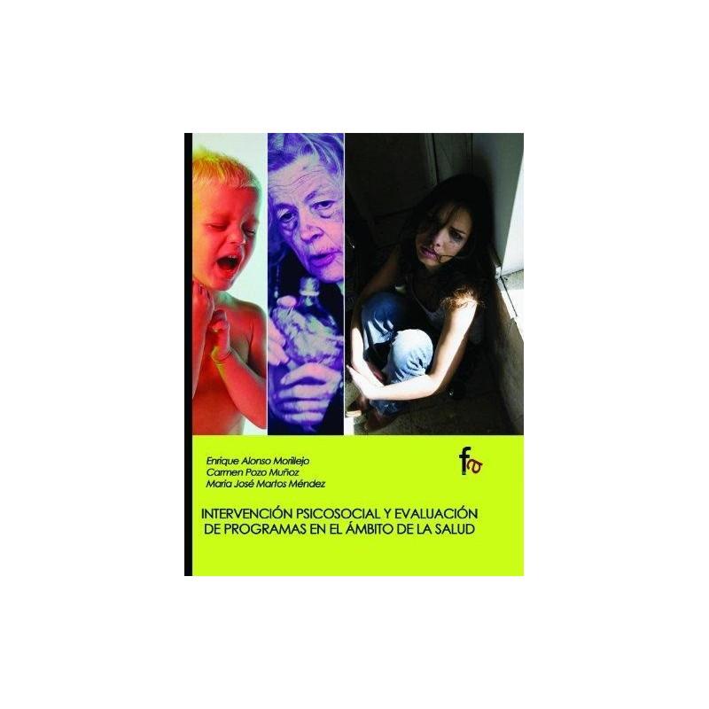 Intervención psicosocia y evaluación de programas en el ámbito de la salud