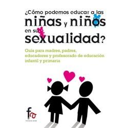 ¿Cómo podemos educar a las niñas y niños en su sexualidad?
