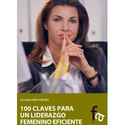 100 claves para un liderazgo femenino eficiente