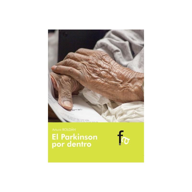 El Parkinson por dentro