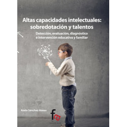 Altas capacidades intelectuales: sobredotación y talentos