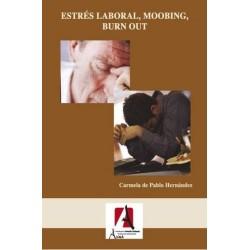 Estrés y hostigamiento laboral
